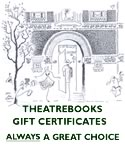TheatreBooks Gift Certificates: a great present any time of the year